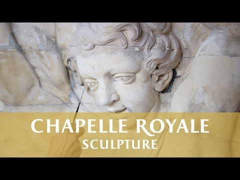 Restauration des sculptures de la Chapelle Royale