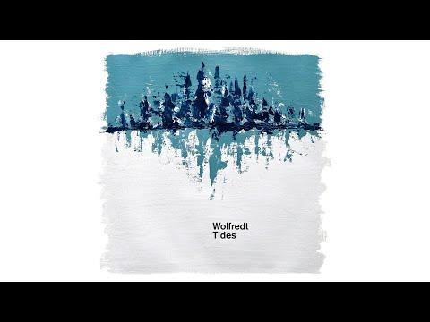 Wolfredt - Tides [Exclusive Album Premiere]