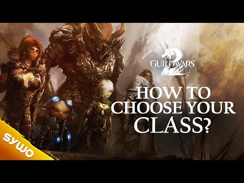 Guild Wars 2 - How to pick your class