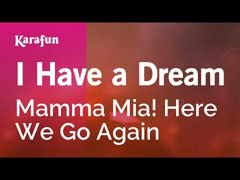 Karaoke I Have A Dream - Mamma Mia! Here We Go Again *