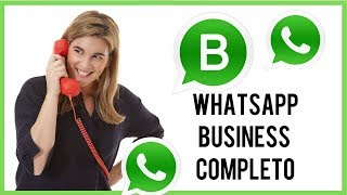 WhatsApp Business Cómo funciona Paso a Paso