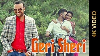 GERI SHERI (Full 4K Video) || SURJIT BHULLAR || Latest Punjabi Songs 2016 || MAD 4 MUSIC