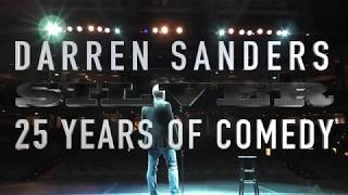 Darren Sanders - Silver - 25 Years of Comedy (Full Version)