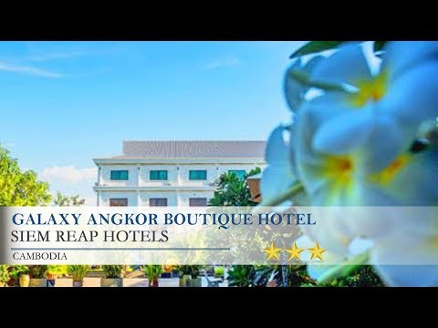 Galaxy Angkor Boutique Hotel - Siem ReapHotels,  Cambodia