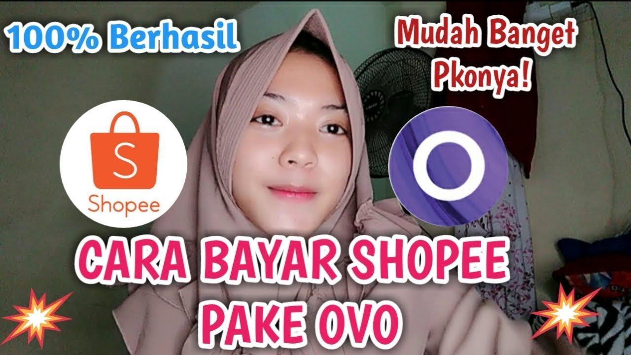 CARA BAYAR SHOPEE PAKAI OVO - YouTube