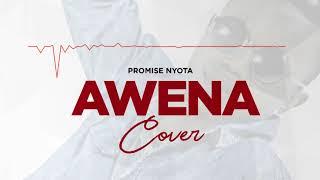 kassim mganga AWENA Cover By Promise Nyota