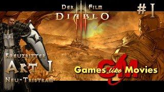 Diablo 3 - Der Film - Akt 1 Neu-Tristram #1 [PC][deutsch][FullHD]