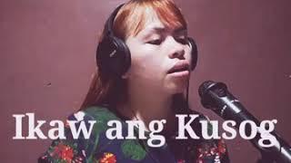 Ikaw Ang Kusog (lyrics)- Cover By Sis Ethel Rapliza