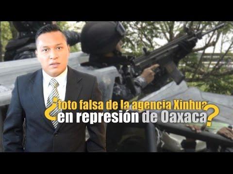 ¿Foto falsa de la agencia Xinhua en represión de Oaxaca?