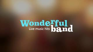 Wonderful band, живая музыка в ресторане Munhell