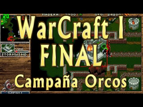 Orcos Misión 12 - FINAL - WarCraft I: Orcs and Humans