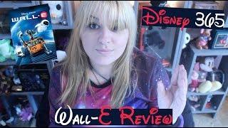 WALL-E || A Disney 365 Review