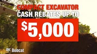 Bobcat Compact Excavator Rebate