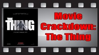 Movie Crackdown: The Thing (2011)