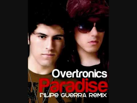 Overtronics - Paradise (Filipe Guerra Remix)