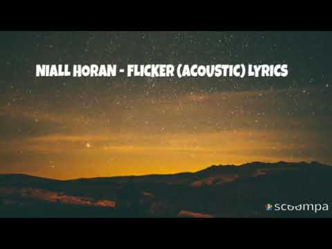 Niall Horan - flicker (acoustic)  song with lyrics