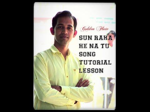 sun raha hai na tu flute lesson ( tutorial) in hindi aashiqui 2 song note sargam for flute