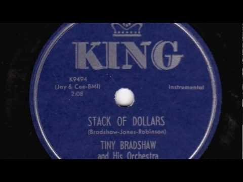 Stack Of Dollars [10 inch] - Tiny Bradshaw and His Orchestra