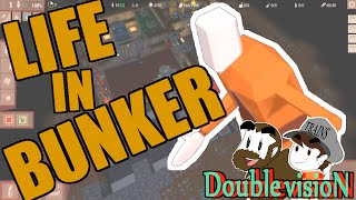 Life in Bunker #2: SECURE IN MY DERISIONS - DOUBLE VISION