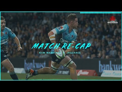 Match re-cap:  NSW Waratahs v Jaguares