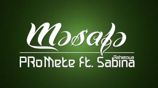 Baixar PRoMete (H.O.S.T) ft. Səbinə Rəhimova - Məsafə