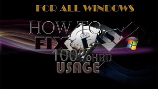 How To Fix 100% Disk Usage On Your PC (Windows 7, 8, 8.1, 10) 2017