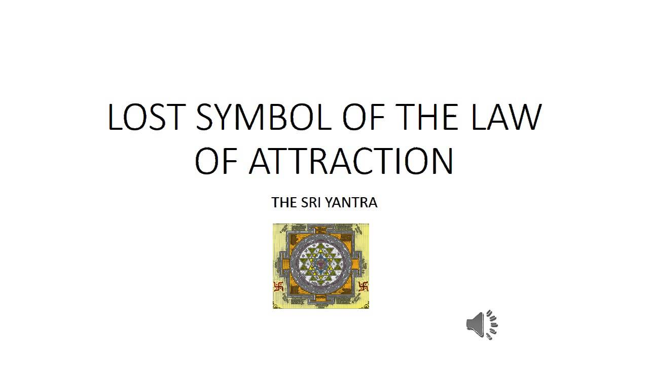 Lost Symbol Of The Law Of Attraction Youtube