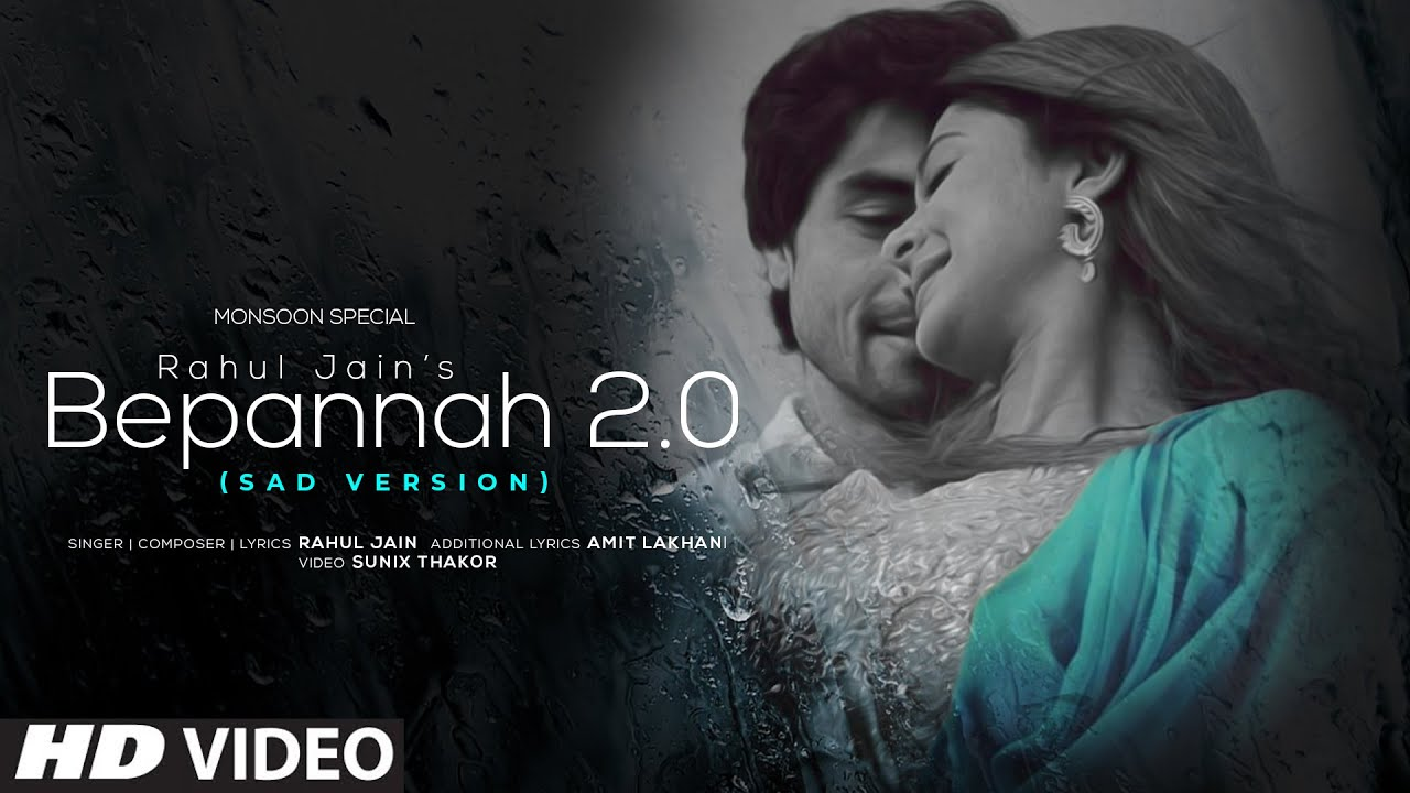 Bepannah 2.0 | Sad Version | Rahul Jain | World Music Day | Monsoon Special | Jennifer W & Harshad C
