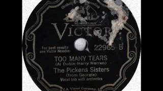 The Pickens Sisters Too many Tears