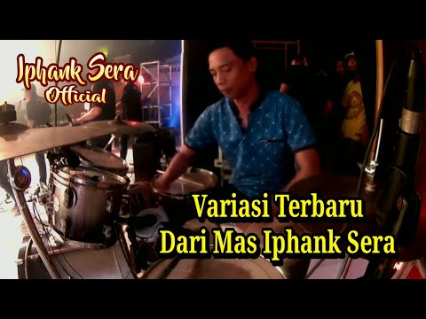 Variasi Terbaru Mas Iphank Sera Live 2018
