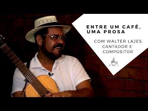 Entre um Café, uma Prosa com Walter Lajes