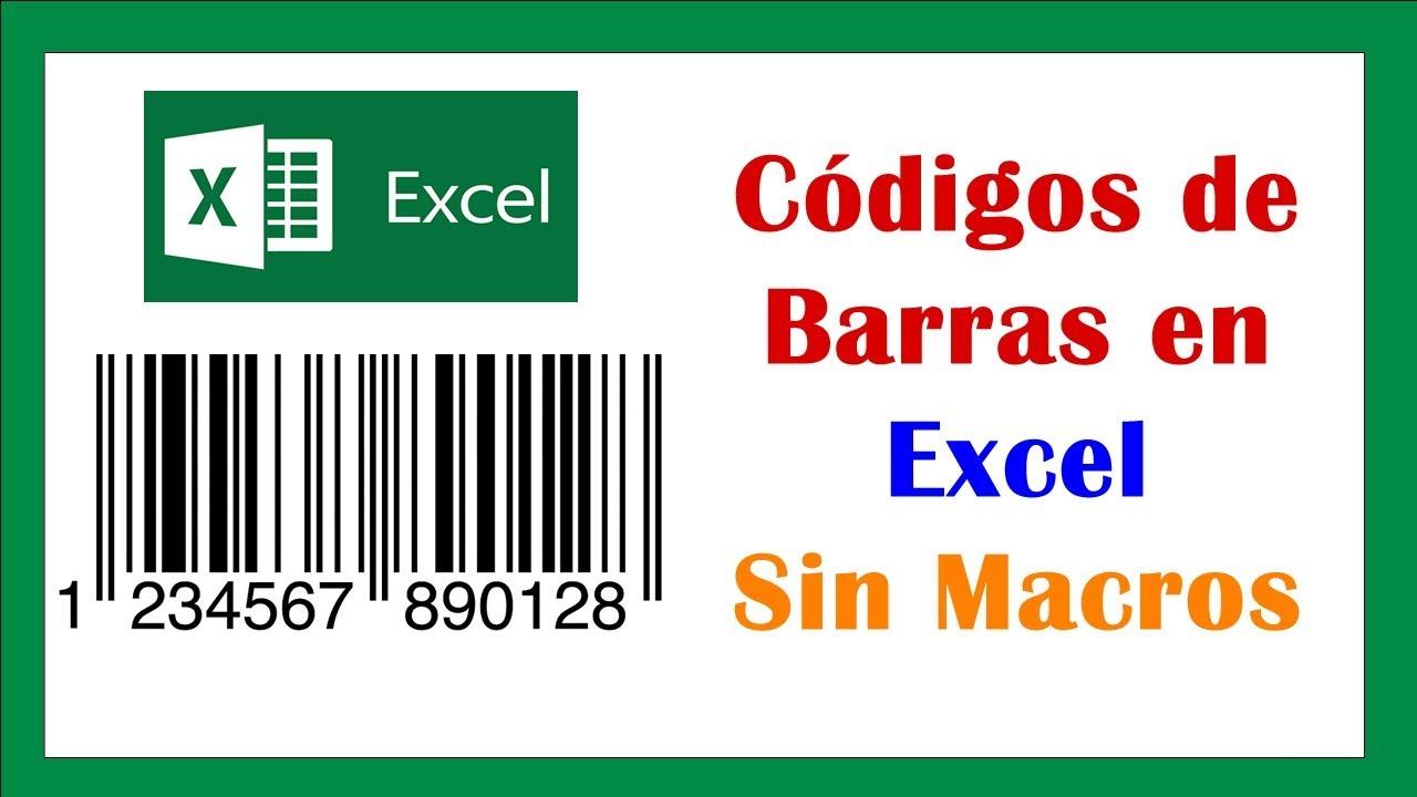 Cómo Generar Codigo De Barras En Excel 2016 O 2019 Sin Macros Youtube