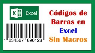 ⭐⭐⭐Cómo generar codigo de barras en EXCEL 2016 o 2019 | Sin Macros