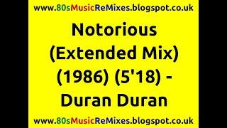 Notorious (Extended Mix) - Duran Duran