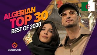 🇩🇿Top 30 Best Algerian Songs of 2020: Soolking, Djalil Palermo, Mouh Milano & more!🔥