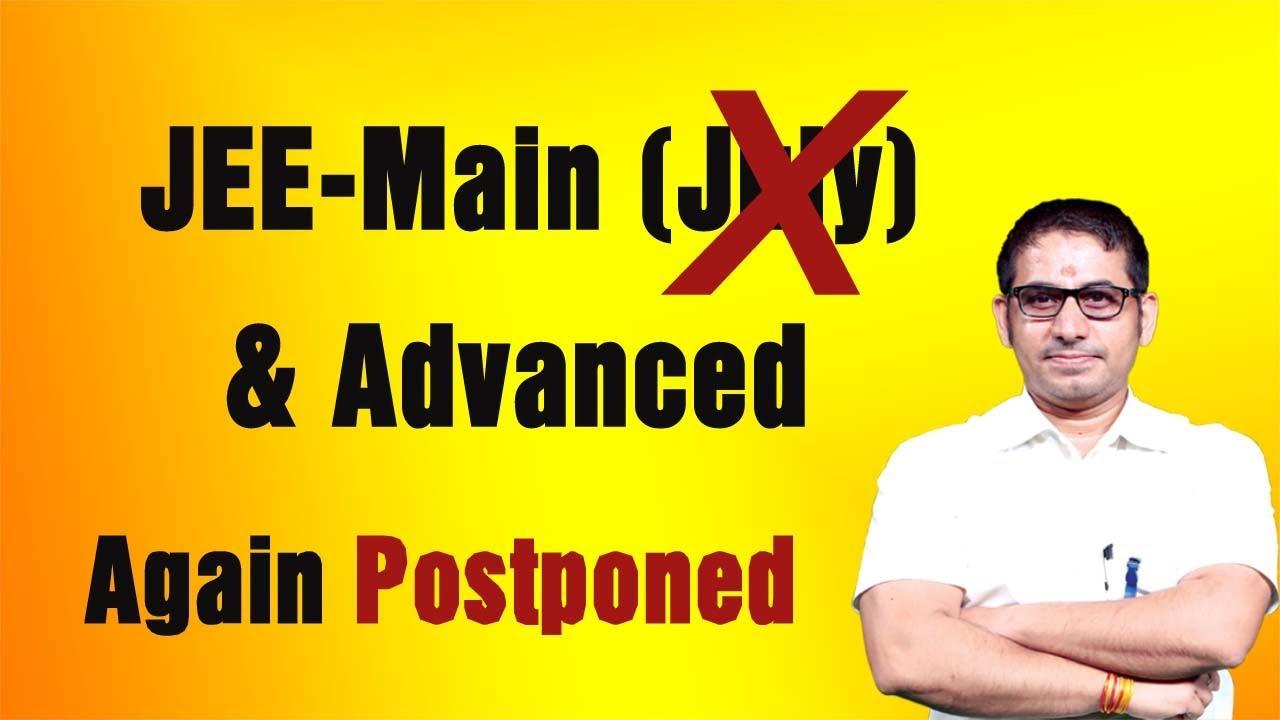 #JEE_Main & #JEE_Advanced Postponed Again, New Dates in September (Breaking Update)