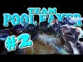 TEAM POOL FAYER #2 !!!!!!!!!