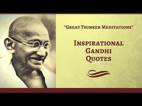 Inspirational Gandhi Quotes - Great Thinker Meditations