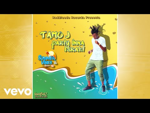 Tamo J - Party Inna Israel (Official Audio)
