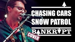 """Chasing Cars"" BANKRUPT Cover (from Snow Patrol) || XXème Café Fribourg Suisse"