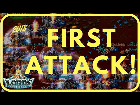 Lords Mobile:  FIRST ATTACK In The Year 2018