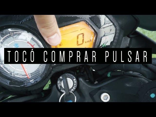 TOCÓ COMPRAR PULSAR | SERÁ BUENA ?