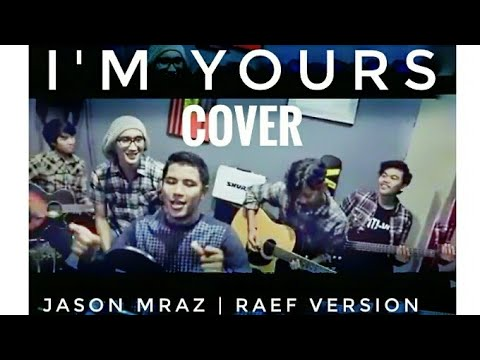 I'm Yours [Rabbee] (Jason Mraz Cover) Raef Version (Ilham Lingga & PLPCoustic)