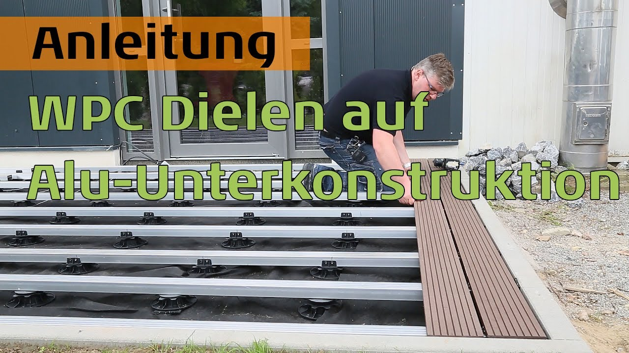 wpc terrassendielen auf aluminium unterkonstruktion f r hohe beanspruchung youtube. Black Bedroom Furniture Sets. Home Design Ideas