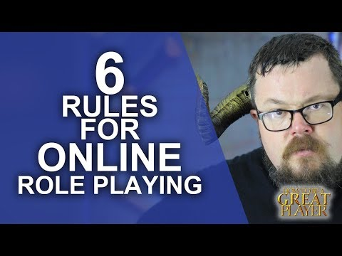 Great Role Player: 6 Rules for Playing in an online tabletop roleplaying session - Game Master Tips