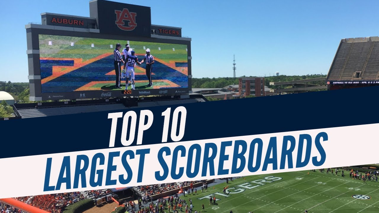 Top 10 Largest Scoreboards In College Football Youtube