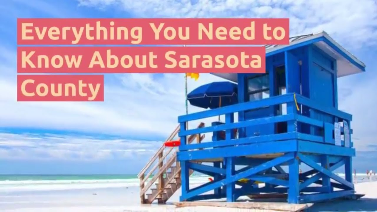 Everything You Need to Know About Sarasota County