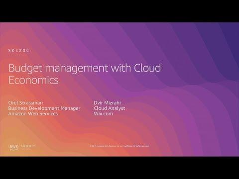 AWS Summit Tel Aviv 2019 | Budget Management with Cloud Economics