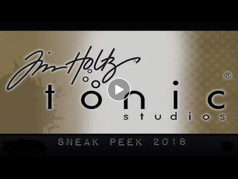 Tim Holtz Tonic Studios Sneak Peak 2018 Pre Order