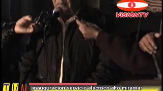 INAUGURACION SERVICIO ELECTRICO ALTO MIRAMAR.wmv